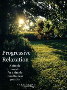 Progressive Relaxation VickiTillmanCoaching.com