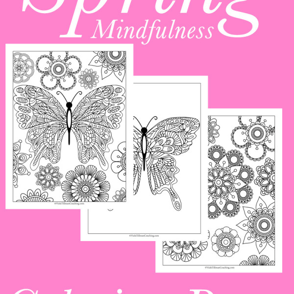 Spring Mindfulness Coloring Pages Free from VickiTillmanCoaching.com
