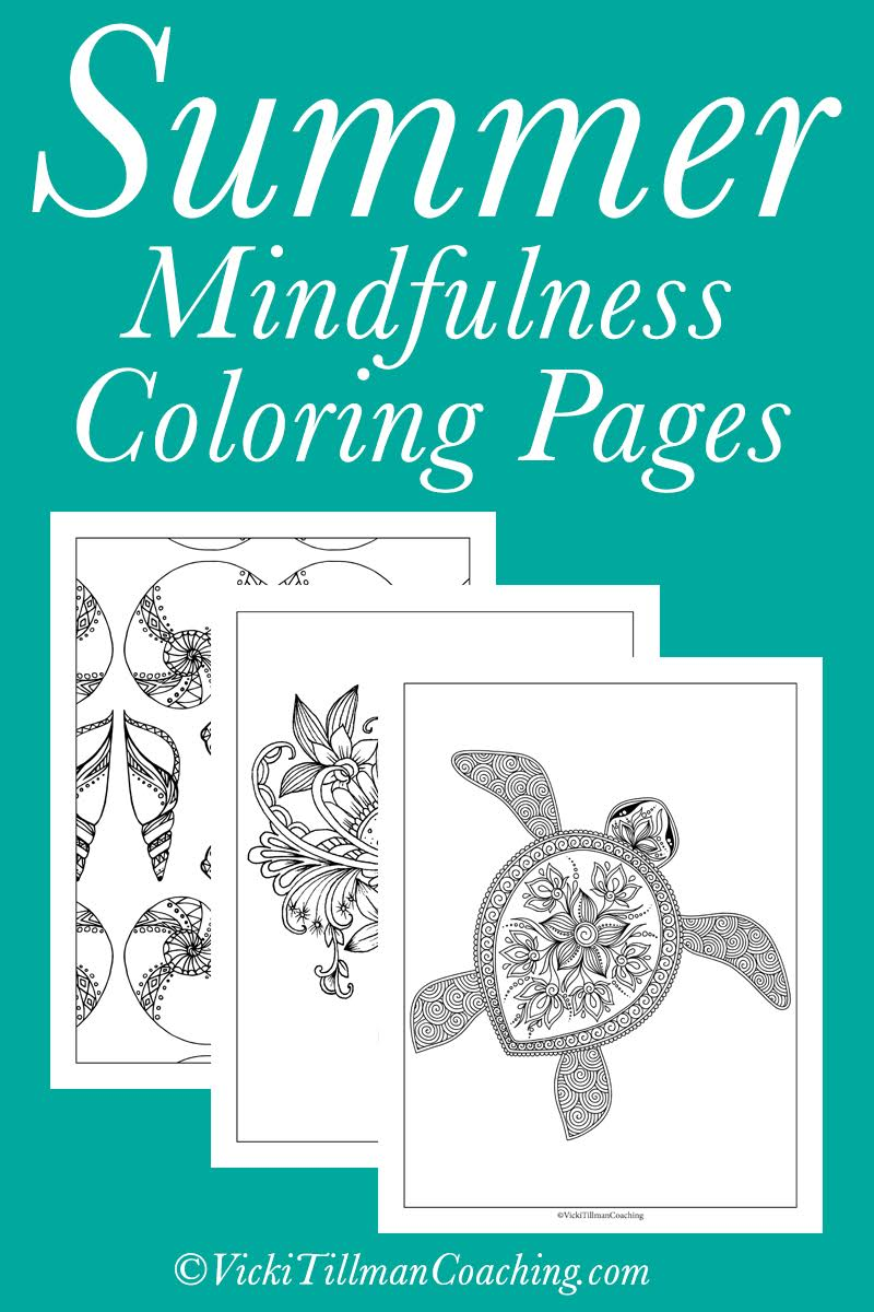 Summer Mindfulness Coloring Pages VickiTillmanCoaching.com