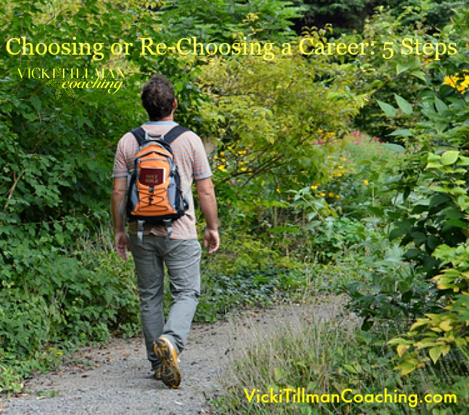 Choosing or Re-choosing a Career VickiTillmanCoaching.com
