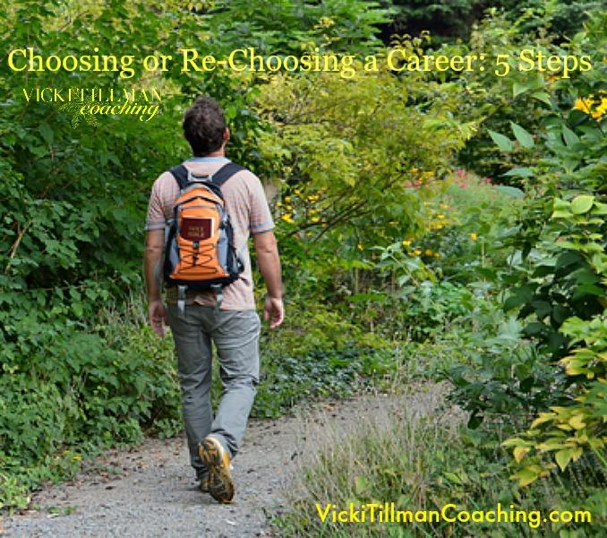 Choosing or Re-choosing a Career VickiTillmanCoaching.com
