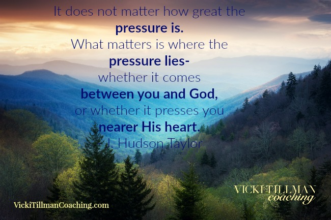 It doesn't matter how great the pressure is VickiTillmanCoaching.com