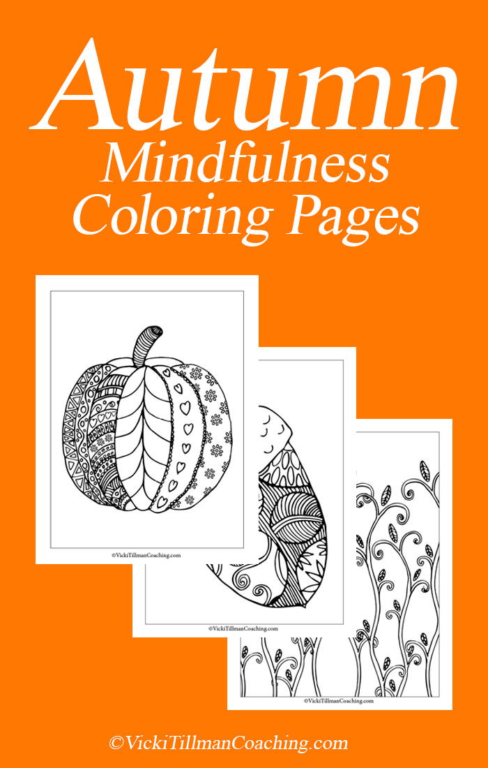 Autumn Mindfulness Coloring Pages VickiTillmanCoaching.com