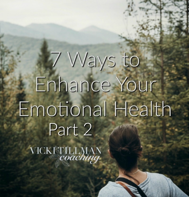 7 Ways to Enhance Your Emotional Health Part 2 VickiTillmanCoaching.comInterpersonal skills are an important part of emotional intelligence. Here are some simple exercises and activities to enhance your interpersonal skills.